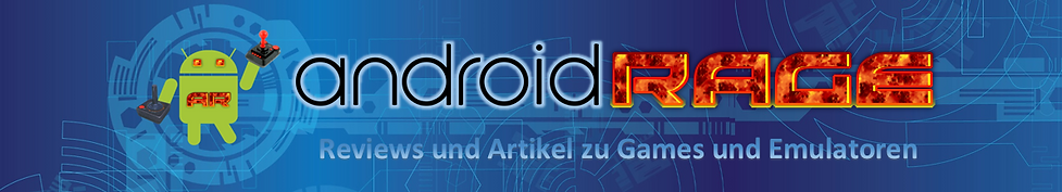 AndroidRage,Android,Rage,Smartphone,Game,Games,Emlator,Emultoren,Spiel,Spiele,News,Reviews,Berichte,Bericht,Emulation,Amiga,500,Atari,2600,5200,Jaguar,Genesis,Sega,Mega,Drive,Game,Gear,Lynx,Nintendo,Entertainment,System,SNES,NES,Gamboy,Color,Advance,Advanced,Nintendo,DS,ZX,Spectrum,48,128,Commodore,C,64,C,64,Dreamcast,Neo,Geo,NeoGeo,Pocket,Color,MAME,Arcade,Spielhalle,GBA,GB,GBC,3D0,MSDOS,PC,MS,Dos,ScummVM,Scumm,VM,Wonderswan,PC,Engine,Turbo,Grafx,Apple,II,Atari,ST,Vectex,Sega,Saturn,Sega,CD,MSX,ROM,ROMs,BIOS,Files,D64,APK,SMD,ZIP,RAR,free,frei,download,Freeware,Abandonware,Download,Laden,herunterladen