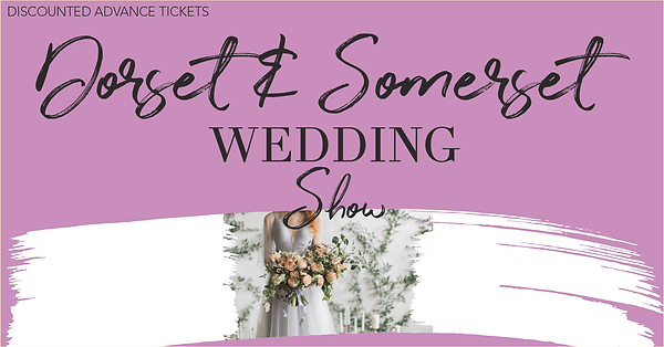 Dorset & Somerset Wedding Show - The Wed