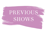 Previous Shows - Website Graphic.png
