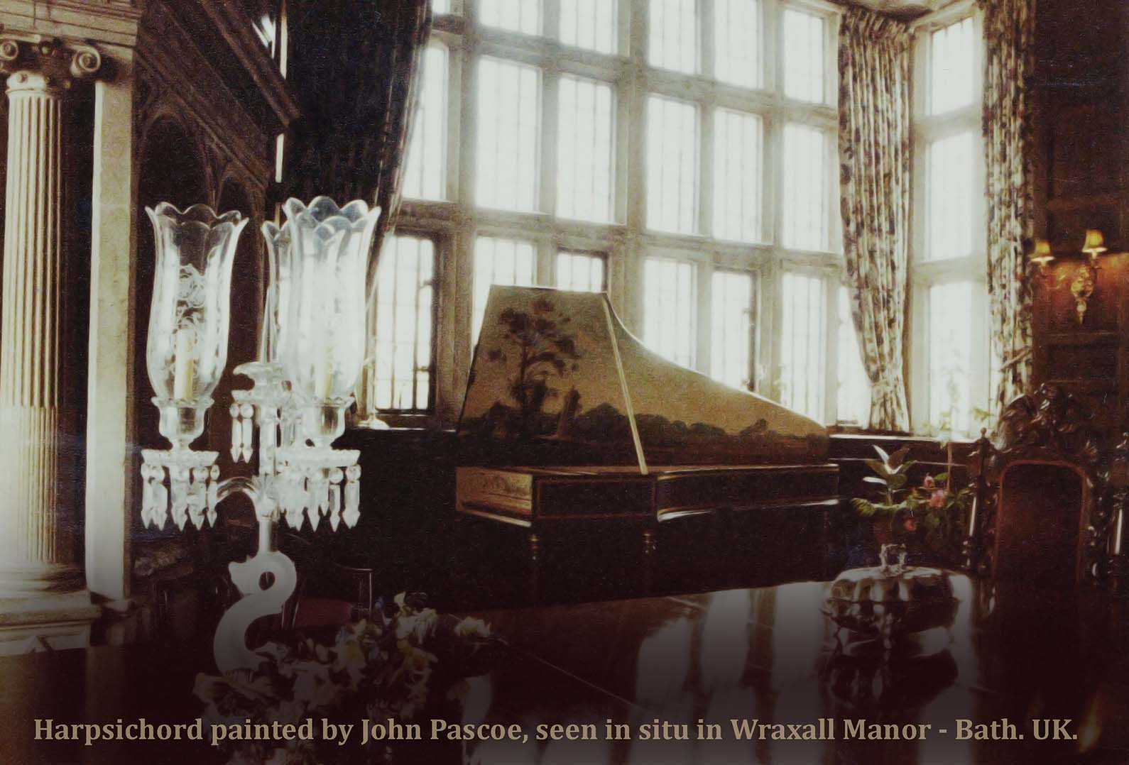 HARPSICHORD IN WRAXALL MANOR. (BATH. UK)  The fab' seventeenth Century Manor house outside of BATH, UK provided a perfect home for this COLIN BOOTH harpsichord, which I'd been comissioned to paint.  Details follow: