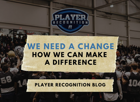 We Need A Change: How We Can Make A Difference