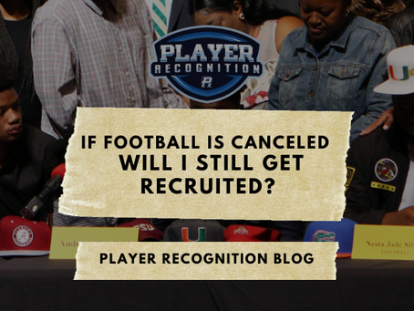 If Football Is Canceled - Will I Still Get Recruited?
