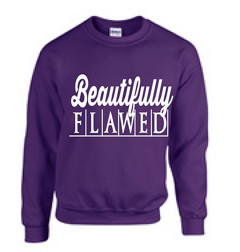 Beautifully Flawed Sweatshirt