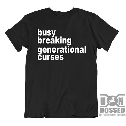 BUSY BREAKING CURSES SHIRT