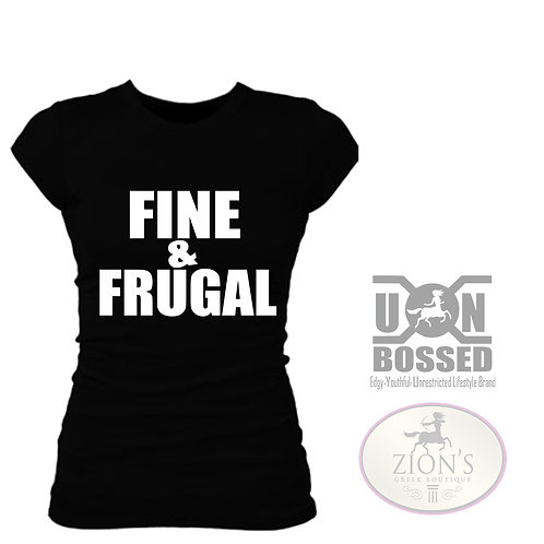 Fine and Frugal T-shirt
