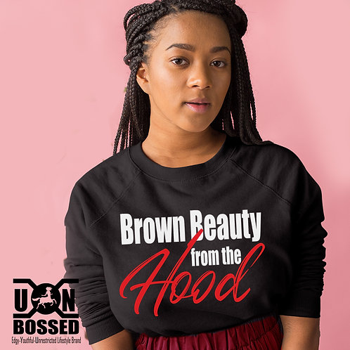 BROWN BEAUTY FROM THE HOOD DESIGN