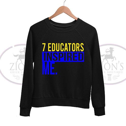 7 EDUCATORS INSPIRATION SWEATSHIRT