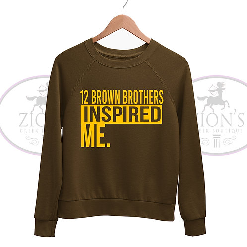 12 BROWN BROTHERS INSPIRATION SWEATSHIRT