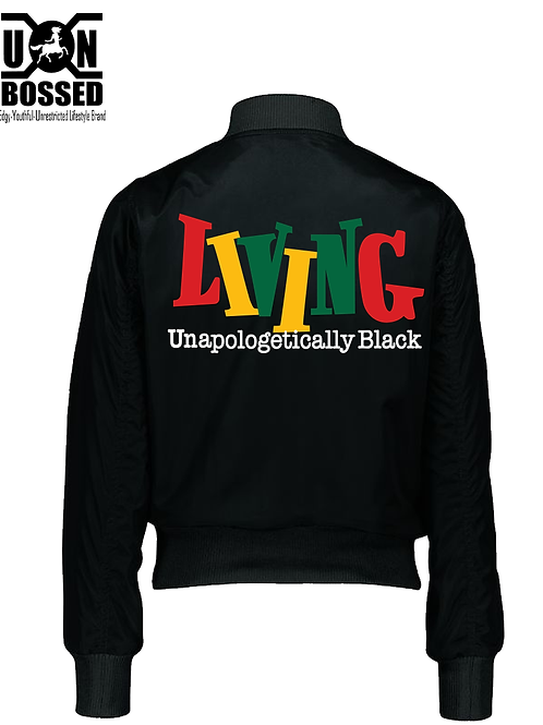 Living Unapologetically Black Bomber Jacket