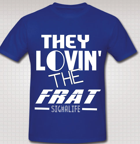 PHI BETA SIGMA LOVIN THE FRAT/BLUE
