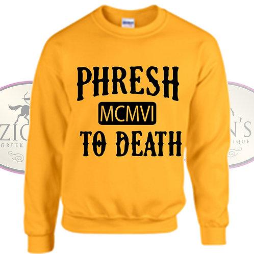 ALPHA PHRESH TO DEATH DESIGN
