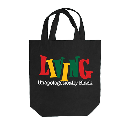 Living Unapologetically Black Tote