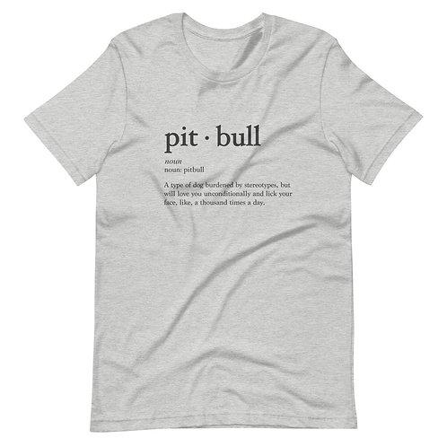 "Unisex ""Pitbull Dictionary"" Tee"