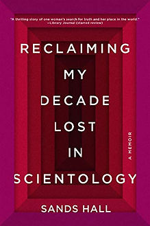 reclaiming my decade lost in scientology