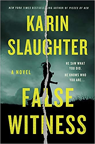 False Witness by Karin Slaughter w/signed bookplate