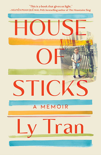 HOUSE OF STICKS by Ly Tran w/ Sign Bookplates