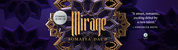 """Somaiya Daud's """"Mirage"""""""