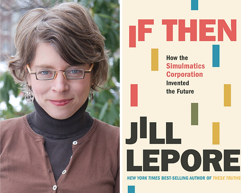IF THEN by Jill Lepore w/ Signed Bookplate