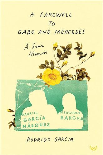 A Farewell to Gabo and Mercedes by Rodrigo Garcia w/signed bookplate!