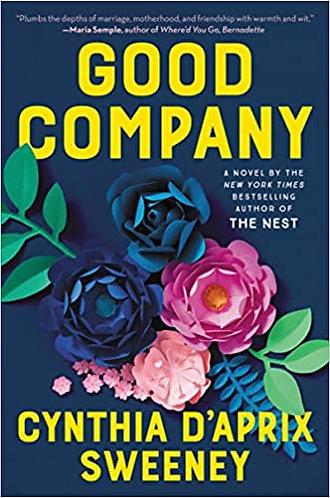 Signed! Good Company by Cynthia D'Aprix Sweeney