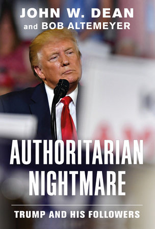 John Dean's AUTHORITARIAN NIGHTMARE w/Signed Bookplate