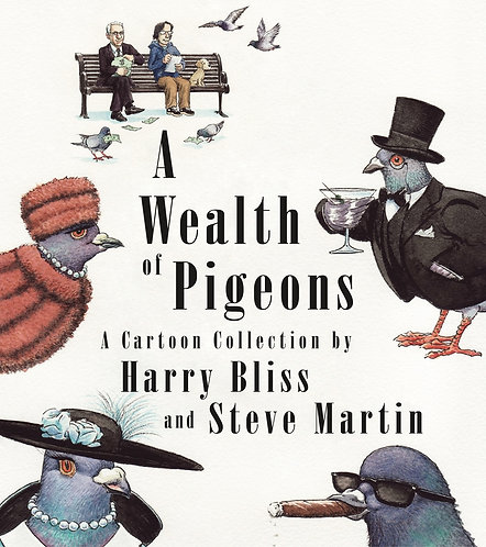 A Wealth of Pigeons by Steve Martin