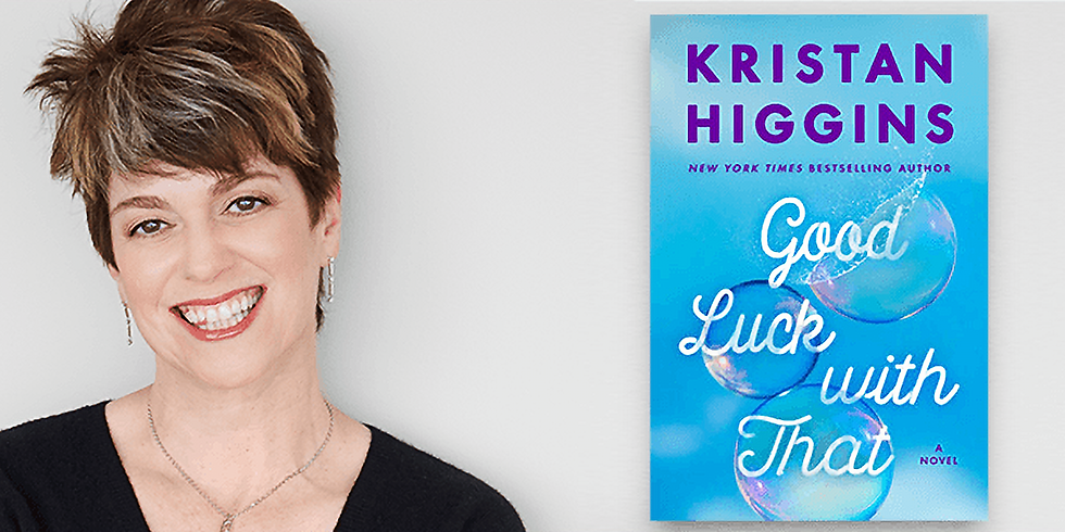 """Kristan Higgins """"Good Luck With That"""""""