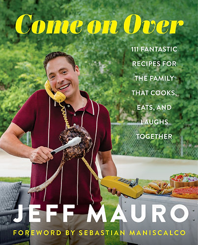 "Signed! Jeff Mauro's ""COME ON OVER"""