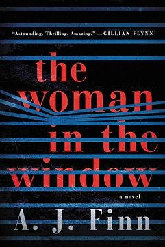 """A.J. Finn's """"The Woman in the Window"""""""