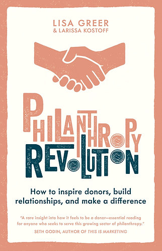 Signed copies! PHILANTHROPY REVOLUTION by Lisa Greer