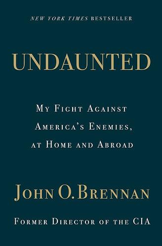UNDAUNTED by John Brennan w/ signed bookplate!