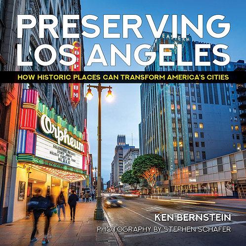 Preserving Los Angeles by Ken Bernstein