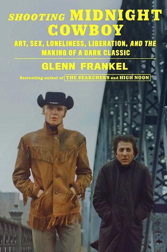 Shooting Midnight Cowboy by Glenn Frankel
