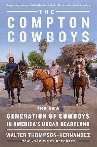The Compton Cowboys w/ Signed Bookplate
