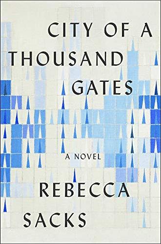 Signed! City of a Thousand Gates by Rebecca Sacks
