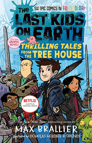 Signed! Last Kids on Earth: Thrilling Tales from the Tree House