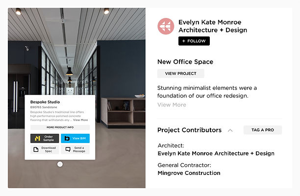 Turn clicks into clients by leveraging Mortarr's Pro and Product Tags. These tags provide users access to project and product details, increasing visibility and marketing your construction company, interior design and architecture firms, or brand as a credible resource within the industry.