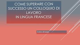 Felkészítés FRANCIA ÁLLÁSINTERJÚRA, olasz nyelvű online kurzus