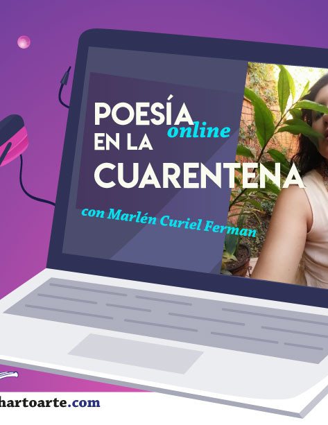 Poesía 'online' pa' la cuarentena: Marlén Curiel Ferman