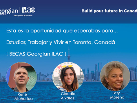 Webinar: Estudia en Toronto con la BECA Georgian ILAC, REGÍSTRATE