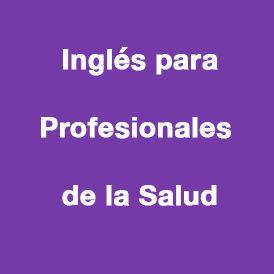 Inglés-para-Profesionales-de-la-Salud.