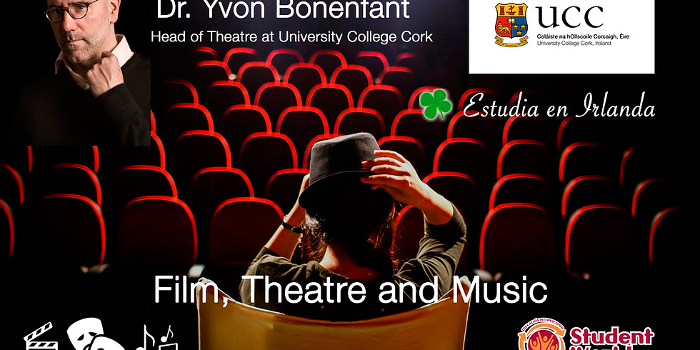 Film, Theater and Music in Ireland with UCC