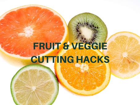 Fruit & Veggie Cutting Hacks to Make your Life Easier