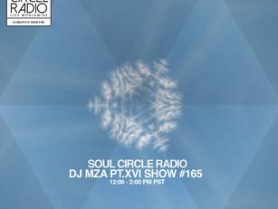 SHOW #165 - DJ MZA PT.XVI