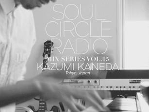 SOUL CIRCLE RADIO MIX SERIES VOL.15 - KAZUMI KANEDA (TOKYO, JAPAN)