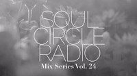 SOUL CIRCLE RADIO MIX SERIES VOL.24 - GYVUS (LOUISIANA, USA)