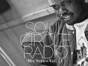 SOUL CIRCLE RADIO MIX SERIES VOL.21 - ORION (LONDON, UK)