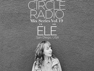 SOUL CIRCLE RADIO MIX SERIES VOL.19 - ELE (SAN DIEGO, USA)