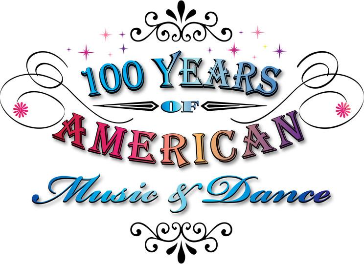 100 Years of American Music & Dance Logo