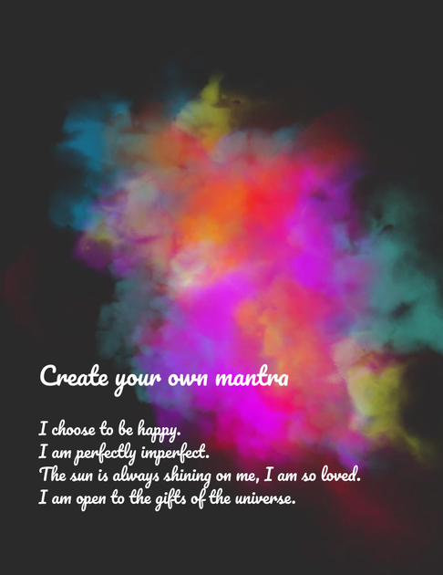 Create your mantra
